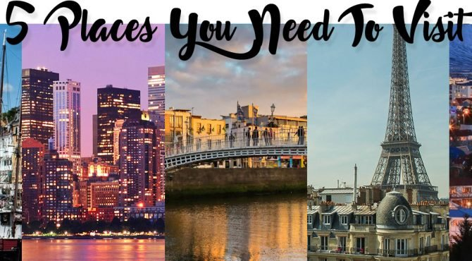 5 Places You Need To Visit & What To Wear When You Get There